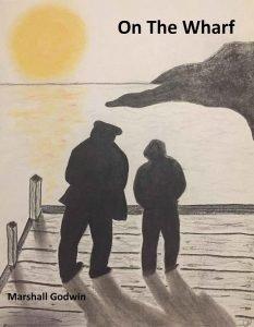 On The Wharf | Marshall Godwin