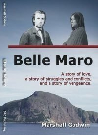 Belle Maro by Marshall Godwin